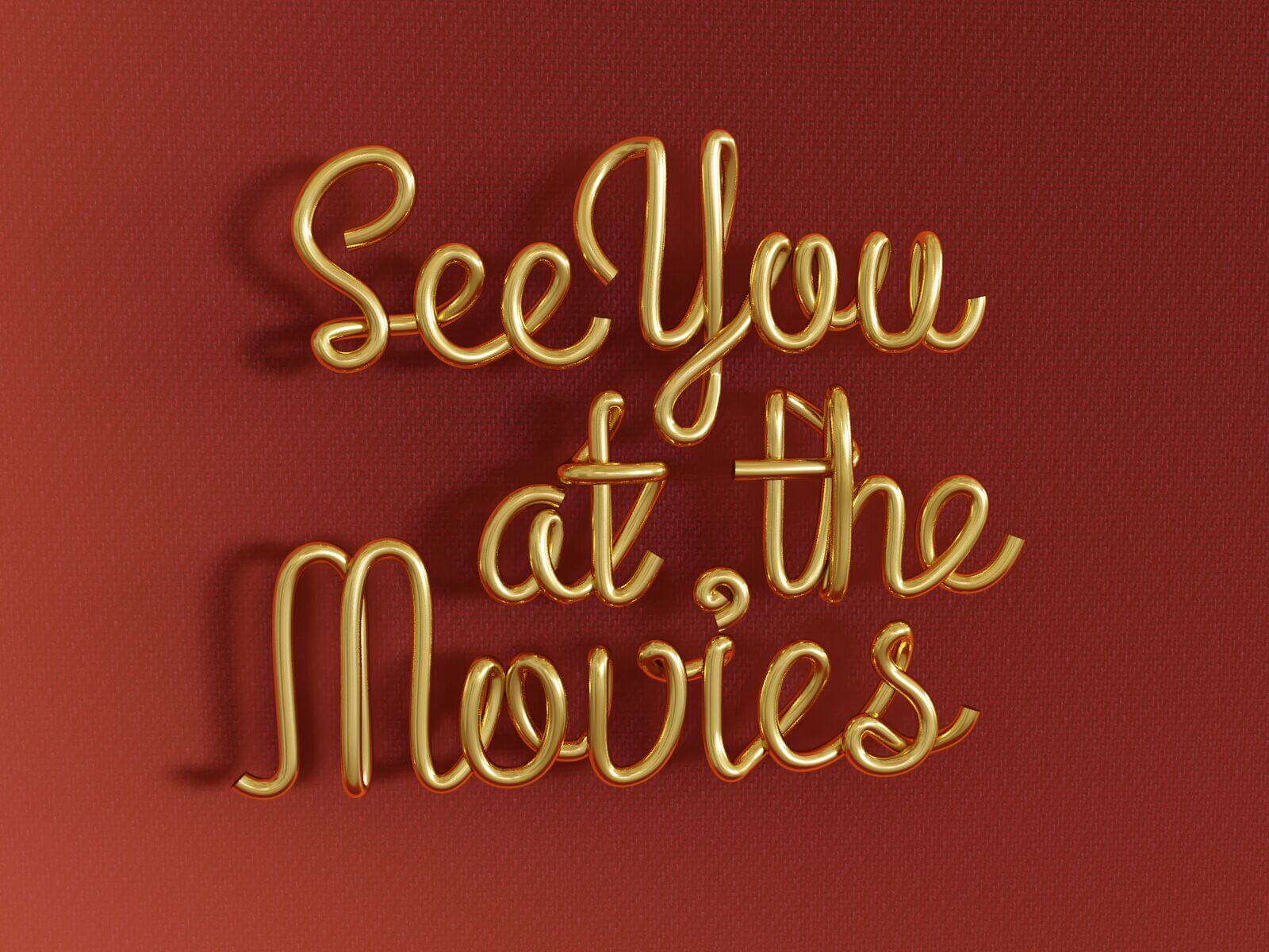 See You at the Movies (3D pipe text, v1)