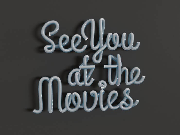 See You at the Movies (3D pipe text, v3)